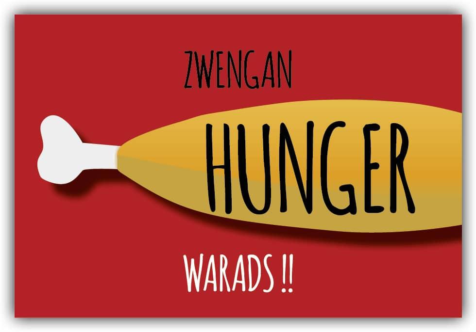 #047 Zwengan Hunger warads!!