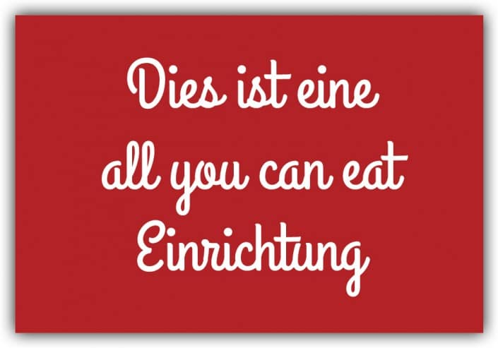 #017 All you can eat Einrichtung