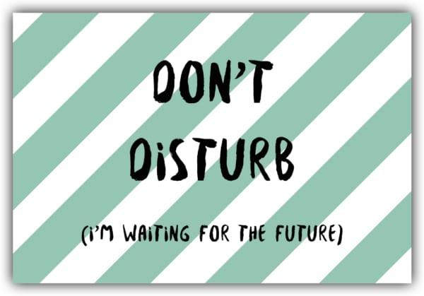 #020 Don't disturb
